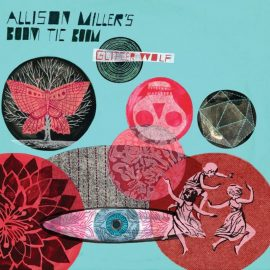 All The Parts Fit Together Like Clockwork On Allison Miller's 'Glitter Wolf'